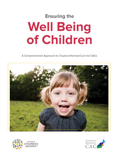 "Click to view ""Ensuring the Well-Being of Children: A Comprehensive Approach to Trauma-Informed Care for CACs"""