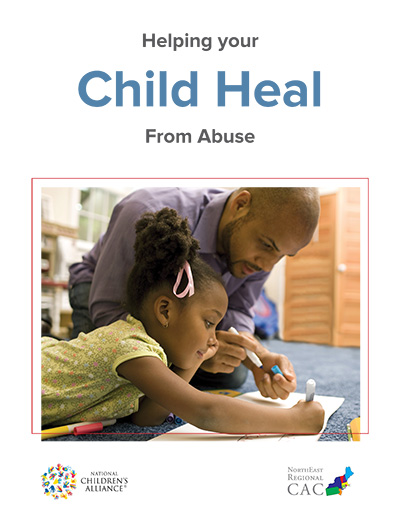 "Click here to view ""Helping Your Child Heal From Abuse"""